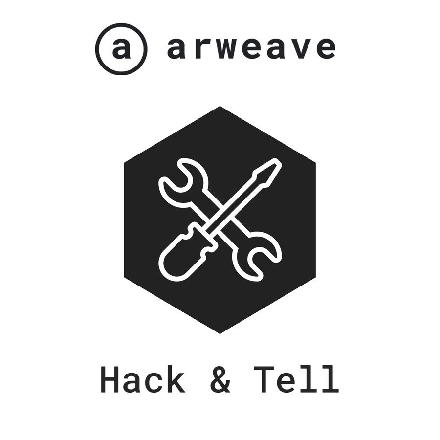 Hack & Tell  - Hack & Tell: Solana and Arweave | RSS Podcasting | RSS.com Podcasting