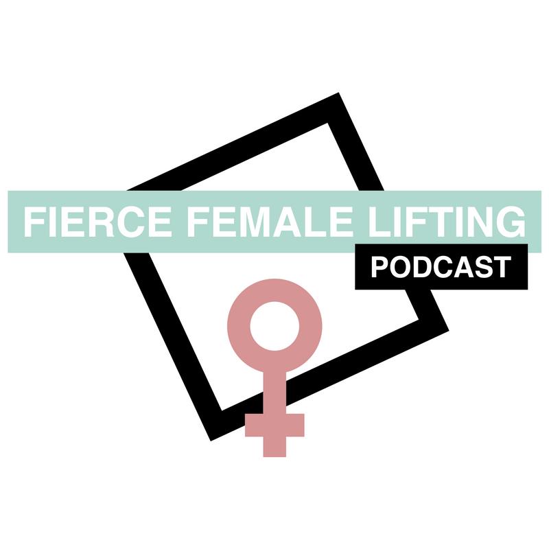 Fierce Female Lifting Podcast - FFL #79 - Period Talk